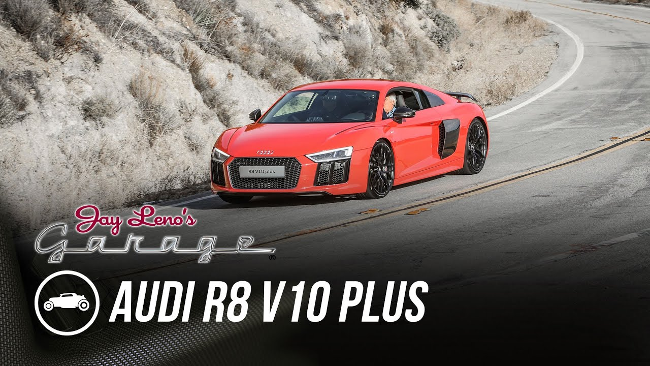 Garage Audi Tours 2017 Audi R8 V10 Plus Jay Leno S Garage