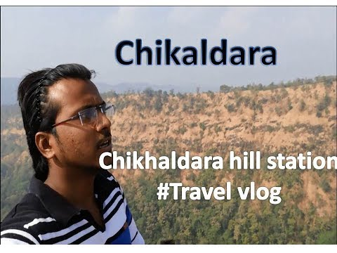 #Chikaldara Hill Station #vidharbhA Tourist Place /travel Vlog-1 #Hindi