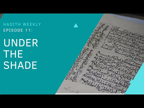 Hadith Weekly: Under the Shade | Sheikh Azhar Nasser