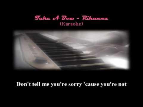 Rihanna's Take A Bow - Karaoke/Minus One/Back-up Piano only