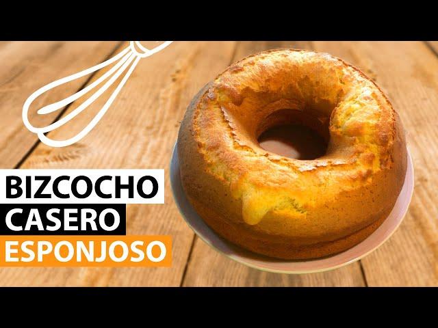 Bizcocho Casero Esponjoso | Receta paso a paso. Un Postre fácil y rápido de realizar