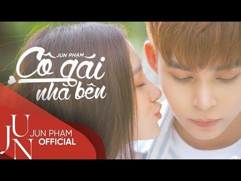 Cô Gái Nhà Bên - Official Music Video (4K) | Jun Phạm