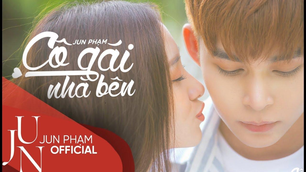 Cô Gái Nhà Bên - Official Music Video (4K) | Jun Phạm -PC98