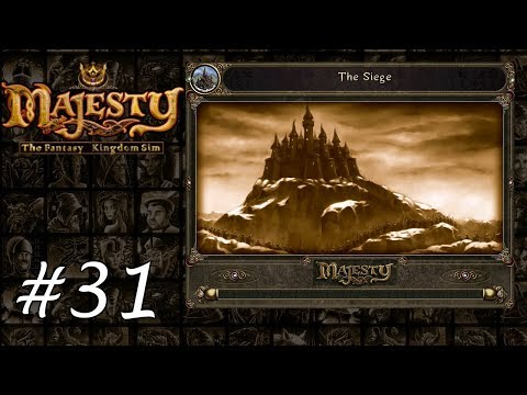 Majesty Gold HD - Playthrough 31 - The Siege  