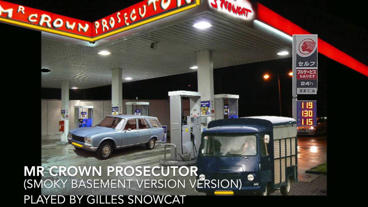 Mr Crown Prosecutor (Gilles Snowcat sings Cold Chisel) - 2 versions