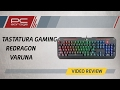 PC Garage – Video Review Tastatura Gaming Redragon Varuna Mechanical