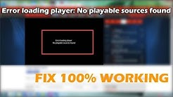 Error loading player: No playable sources found | EASY FIX in Google Chrome