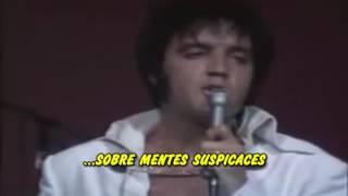 Elvis Presley - Suspicious Minds Subtitulada en español