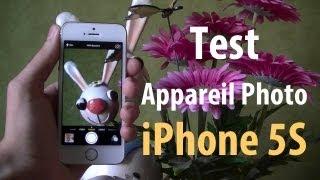Test Appareil Photo - Camera iPhone 5S (Photos et Vidéos)