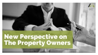 New Perspective on The Property Owners