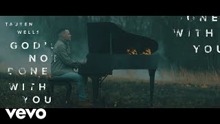 Download Tauren Wells - God's Not Done With You (Official Music Video) Mp3 and Videos