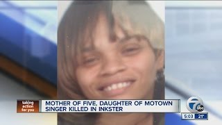 Mother of five, daughter of Motown singer killed in Inkster