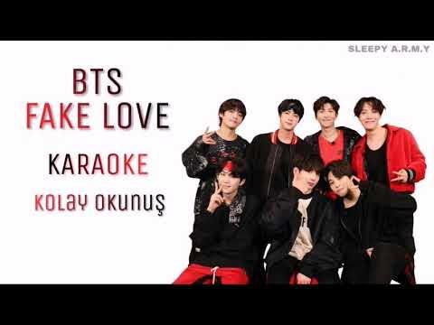 BTS 'FAKE LOVE' KARAOKE (Kolay Okunuş-Easy Lycris)