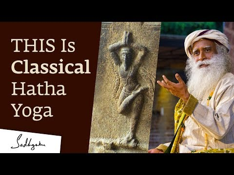 THIS Is Classical Hatha Yoga - Sadhguru | Isha Hatha Yoga