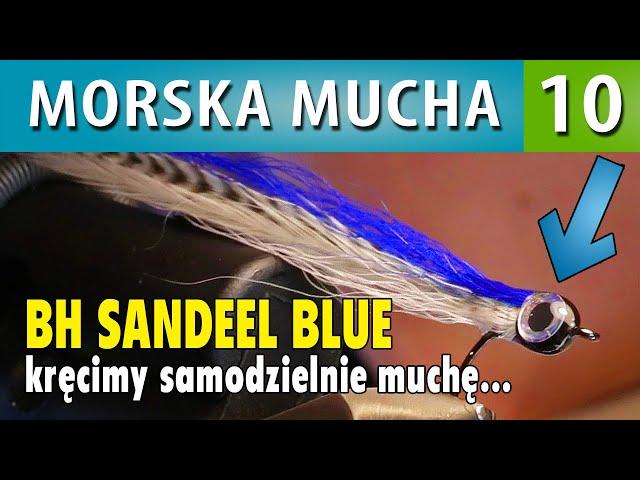 MORSKA MUCHA ➤ BH SANDEEL BLUE kręcimy muchę - zrób to sam #3