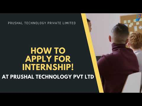 How to apply for Internship at Prushal Technology Private Limited