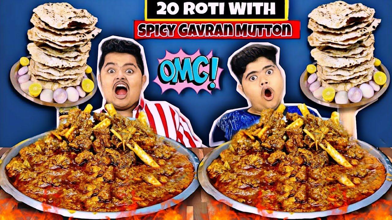20 ROTI WITH SPICY GAVRAN MUTTON EATING CHALLENGE🔥😱 | 1KG मटन & रोटी इटिंग चॅलेंज😋