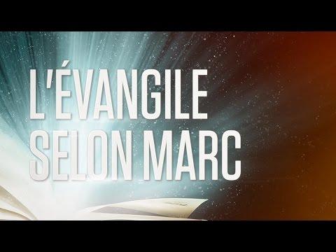 « L'évangile selon Marc » - Le Nouveau Testament / La Sainte Bible, Part. 2 VF Complet