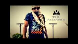 THE ACHAYAN -  Gangsta love (malayalam hiphop)