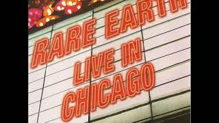 Rare Earth - Live In Chicago 1974 [Full Album]