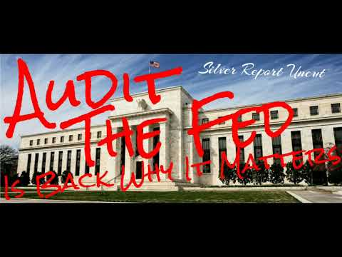 Audit The Fed Is Back! What it Does and Why It Matters