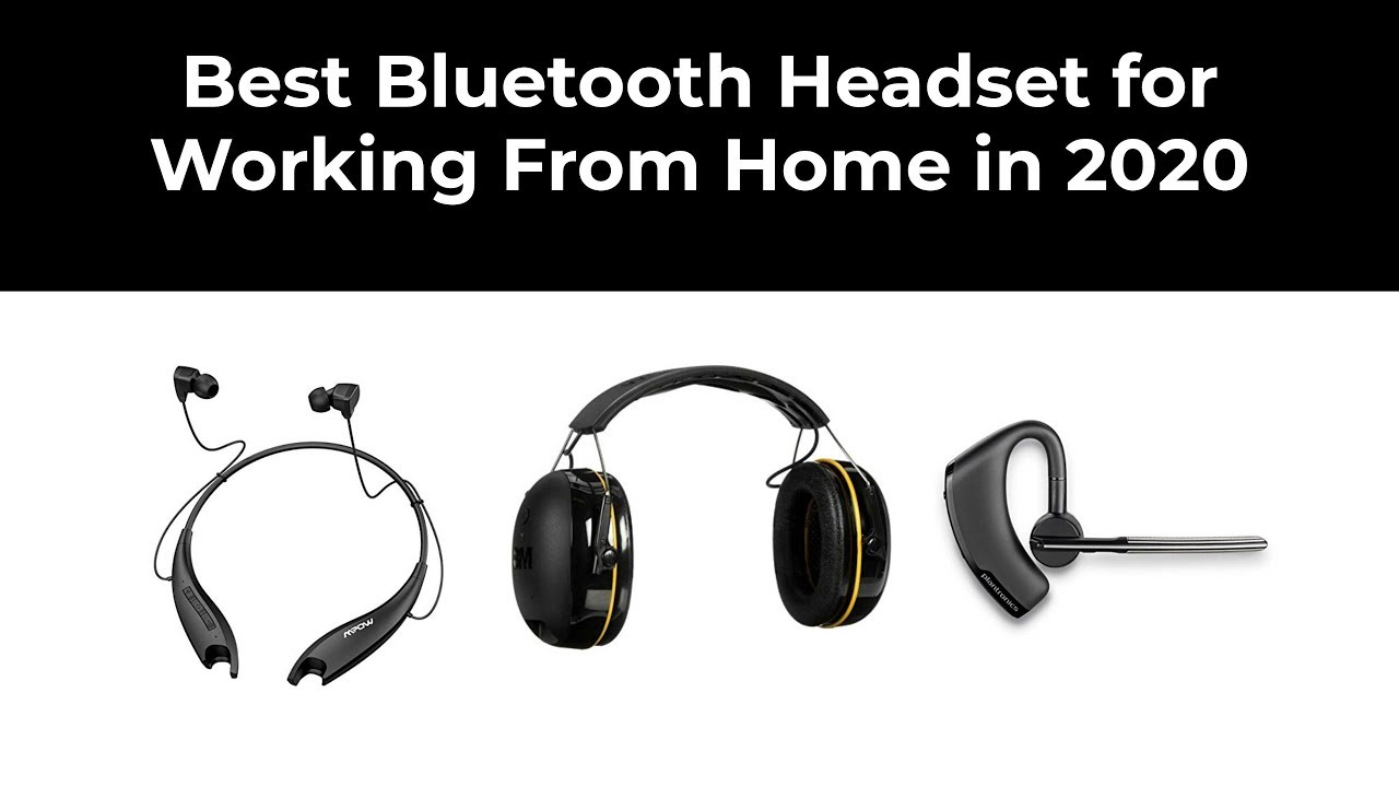 Best Bluetooth Headset For Working From Home In 2020 Youtube