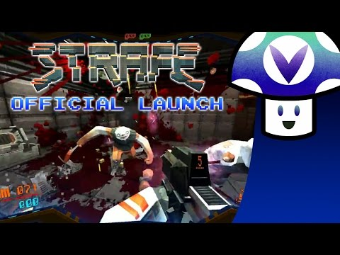 [Vinesauce] Vinny - STRAFE: Official Launch