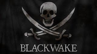 YENİ SERİ | Blackwake Türkçe |  KORSAN AVCISI! #1