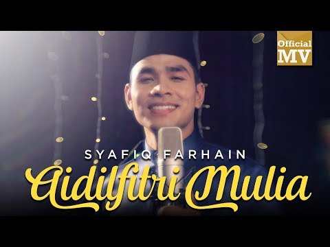 Syafiq Farhain - Aidilfitri Mulia (Official Lyrics Video)
