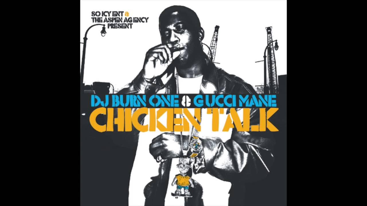 Gucci Mane- 'Chicken Talk'