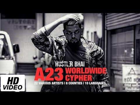 A23 Worldwide Cypher 2017 ( A23 WWC ) - Young Hustler Ft. 22 Various Artists