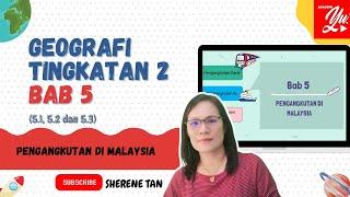 Geografi Tingkatan 2 Bab 5 Pengangkutan di Malaysia(5.1, 5.2, 5.3)