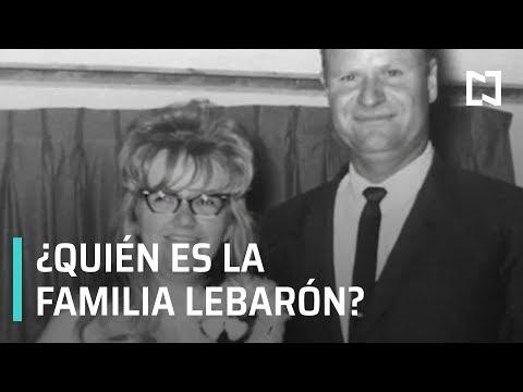 ¿Quién es la familia LeBarón? - Hora 21