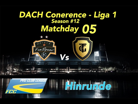 FCC DACH Conf 1 Season #12 Matchday 05 Vs Origin Funsquad l 2:1 N