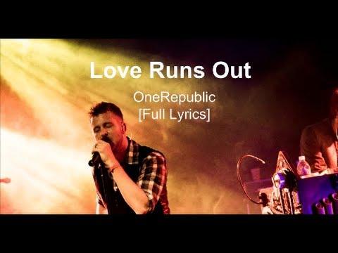 OneRepublic - Love Runs Out [Lyrics] (Official Video HD) 2014 Billboard Awards