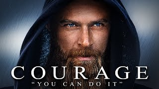COURAGE - Best Motivational Video Speeches Compilation - Listen Every Day! MORNING MOTIVATION