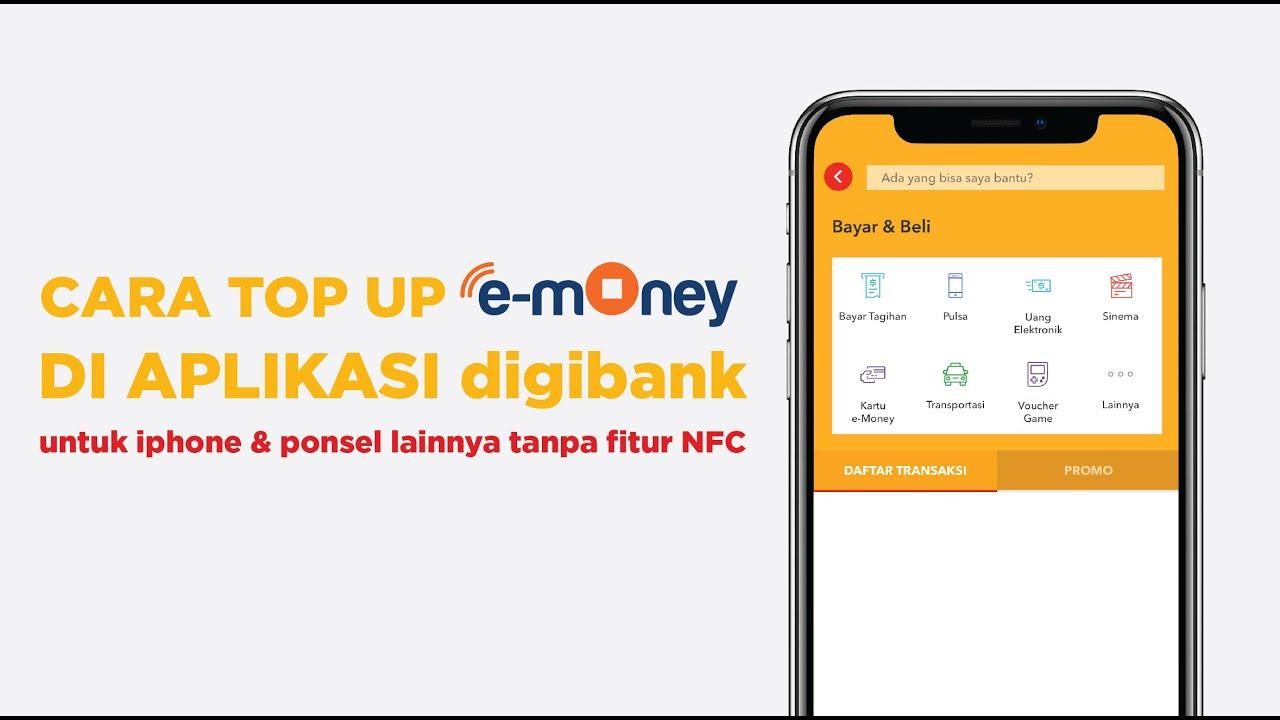 Cara Top Up Cek Saldo E Money Di Iphone Dan Ponsel Tanpa Fitur Nfc Melalui Digibank Youtube