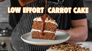 Low Effort Carrot Cake That Anyone Can Make