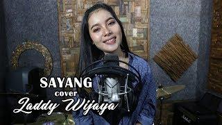 SAYANG cover by Laddy wijaya