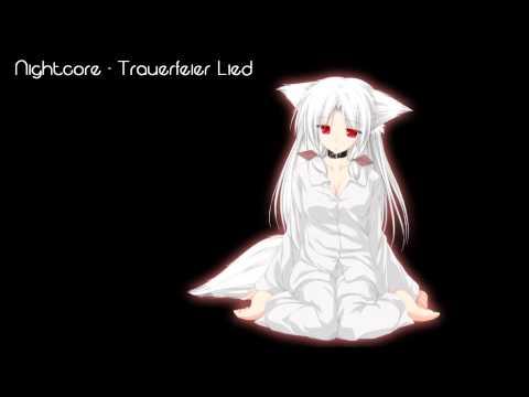 Nightcore - Trauerfeier Lied