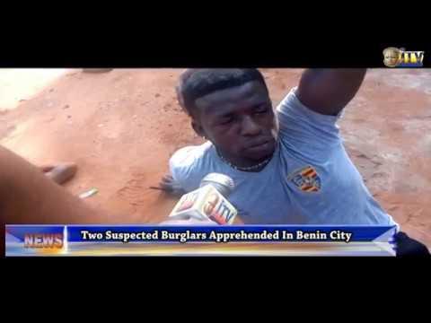 Two Suspected Burglars Apprehended In Benin City