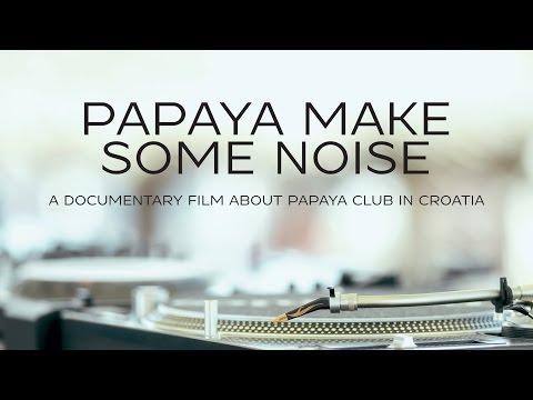 Papaya Make Some Noise (2014) FULL Documentary