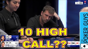 Poker Breakdown: Should Ryan Riess Call with 10 High???