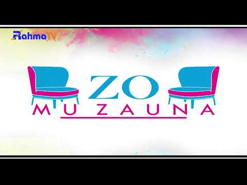 Zo Mu Zauna Rahma TV