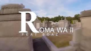 Parapanda Roma wa pili ft Boaz Official music video