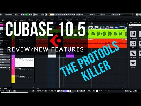 Cubase 10.5 Review, New features, Tutorial, Tip – The Protools Killer