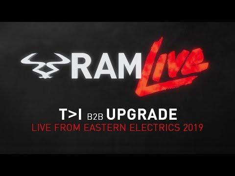 RAMLive - T❯I B2B UPGRADE - Live from Eastern Electrics 2019