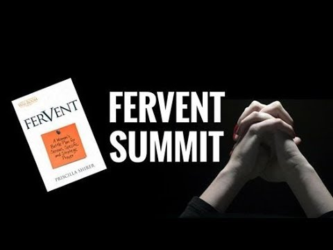 FERVENT Summit   FULL Bible Study By Priscilla Shirer