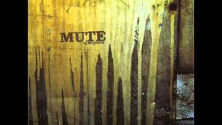 Mute - First Blood