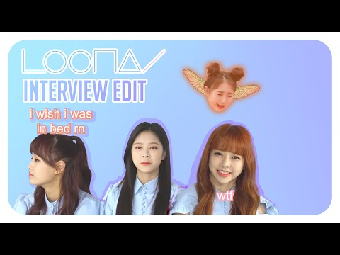 Letters To LOONA - Interview Edit